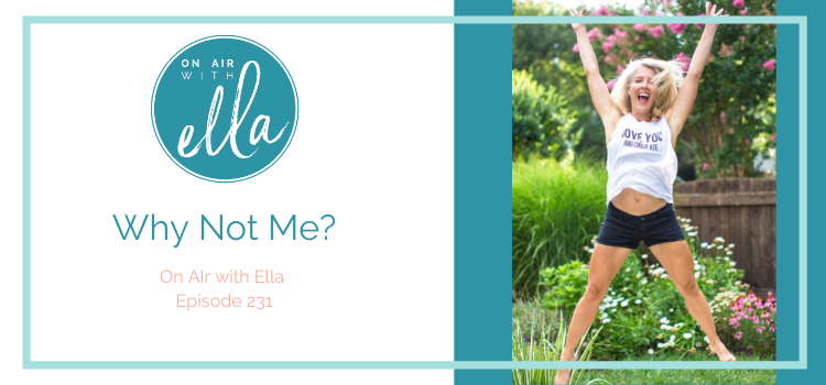 231: Why Not Me? The Real Secret to Success with Listener Mandy Kellogg