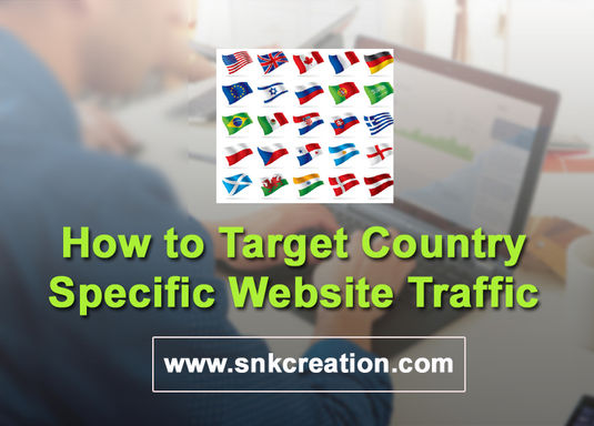 How to Target Country Specific Website Traffic, Country Specific Traffic, how to target us traffic