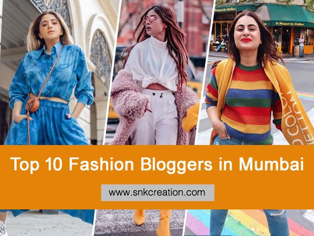 Top 10 Fashion Bloggers in Mumbai | Top Fashion Influencers from Mumbai