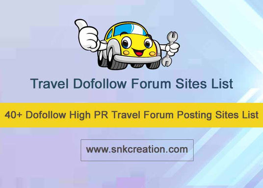 Travel Dofollow Forum Site List, High PR Travel Forum Submission Site