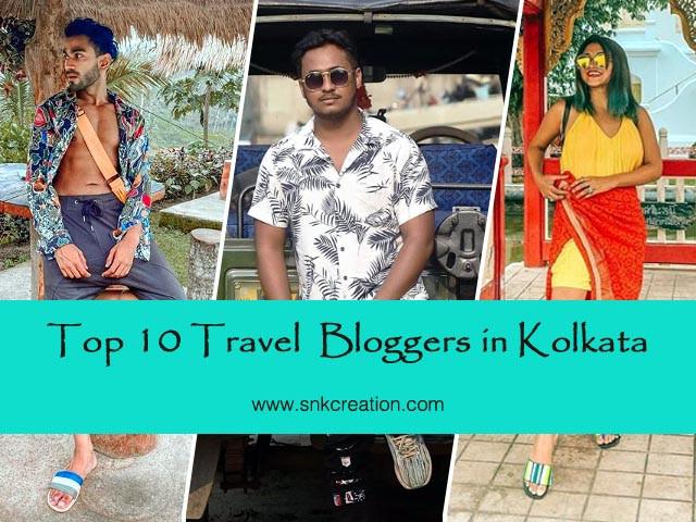 Top 10 Travel Bloggers in Kolkata | Kolkata Travel Bloggers in Instagram