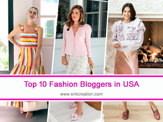 Top 10 Fashion Bloggers in USA | Top Fashion Influencers in the USA