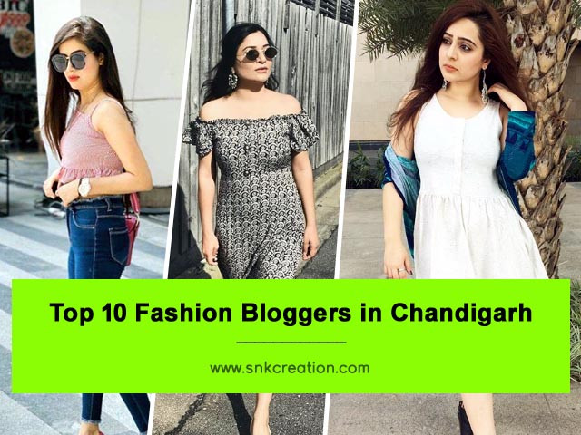 Fashion Bloggers in Chandigarh | Top 10 Fashion Influencers in Chandigarh