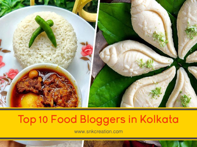 Top 10 Food Bloggers in Kolkata | Best Food Influencers in Kolkata