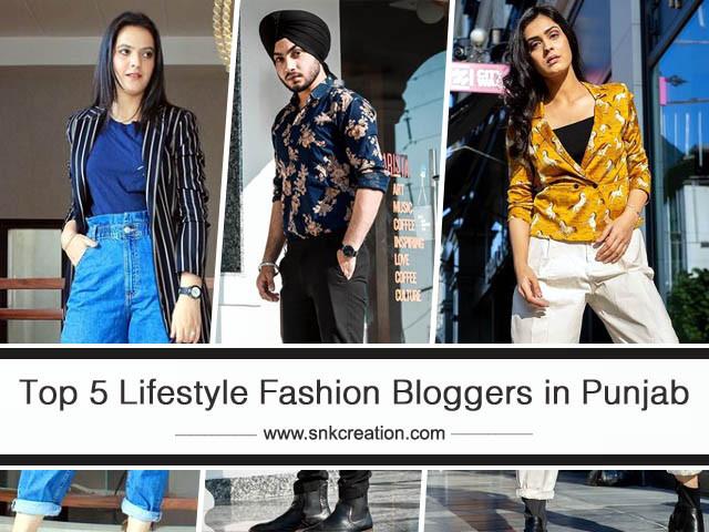 Top 5 Lifestyle Fashion Bloggers in Punjab | Luxury Fashion Bloggers in Punjab
