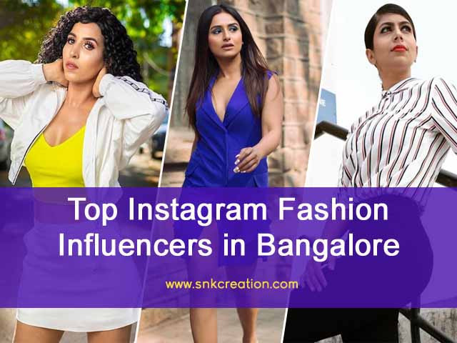 Fashion Bloggers in Bangalore | Top Instagram Fashion Influencers in Bangalore