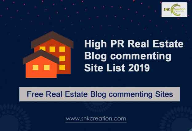 High PR Real Estate Blog commenting Site List 2019