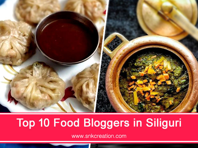 Top 10 Food Bloggers in Siliguri | List of Top Food Blogger Influencers in Siliguri