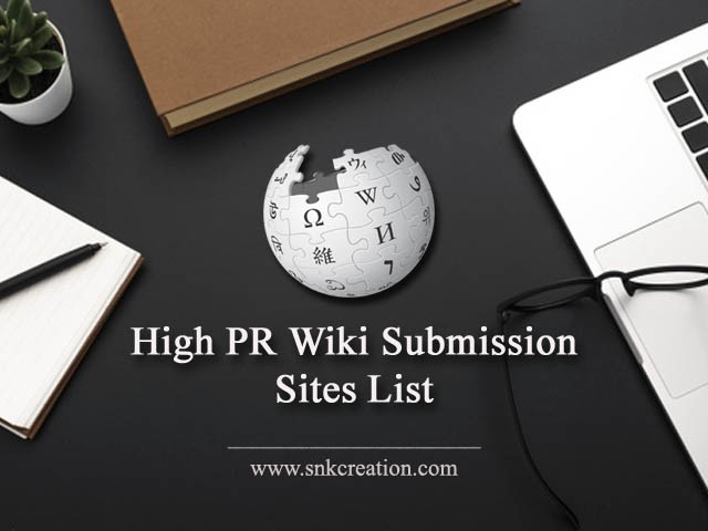 High PR Wiki Submission Sites List | Free Wiki submission sites 2020