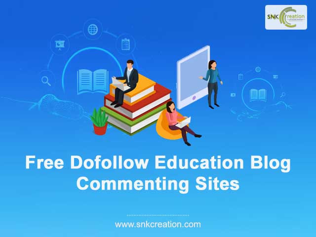 Free Dofollow Education Blog Commenting Sites 2020