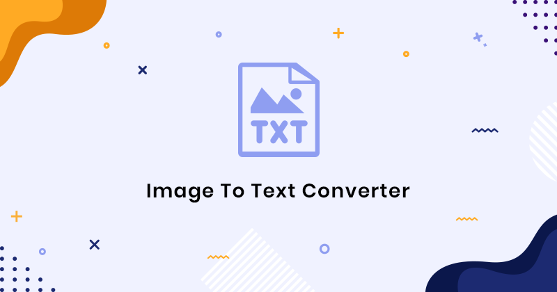 Top 7 Free OCR Tools for Image to Text Conversion