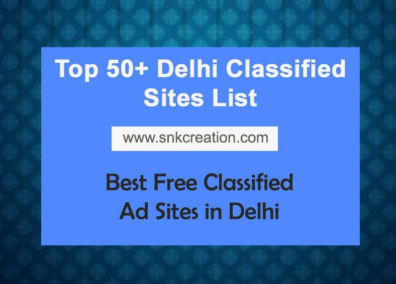 50+ Free Classified Ads Posting Sites in Delhi | Free Delhi Classified Sites List 2020