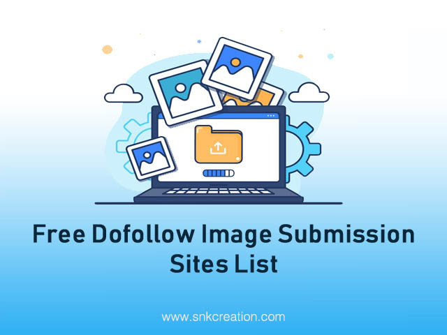 Free Dofollow Image Submission Sites List | Top High DA Dofollow Image Sharing Sites List For SEO