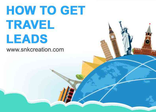 how to get travel leads, travel leads for sale
