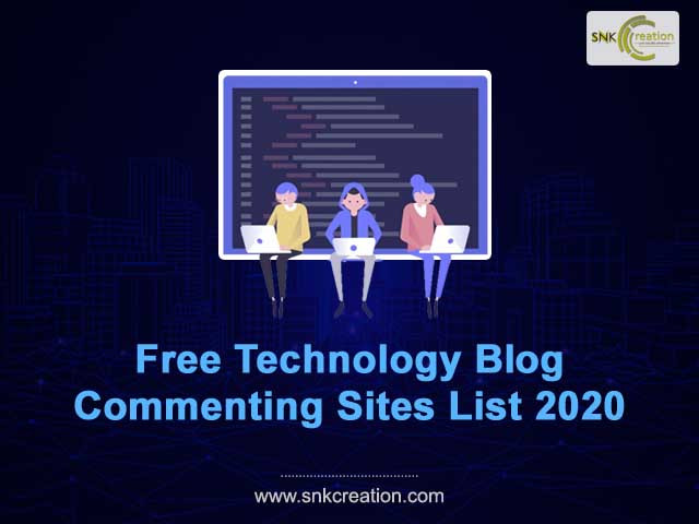 Free Technology Blog Commenting Sites List 2020