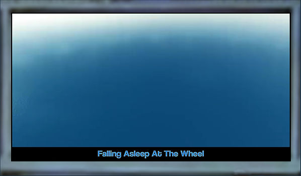 Falling Asleep At The Wheel by Annmarie