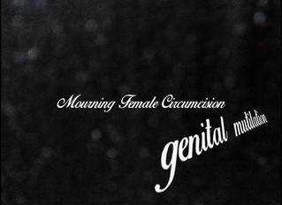 Mourning Female Circumcision—Genital Mutilation