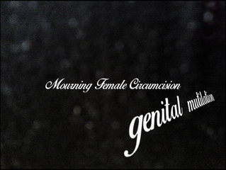 Mourning Female Circumcision—Genital Mutilation