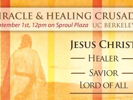 UC Berkeley Miracle Crusade Report