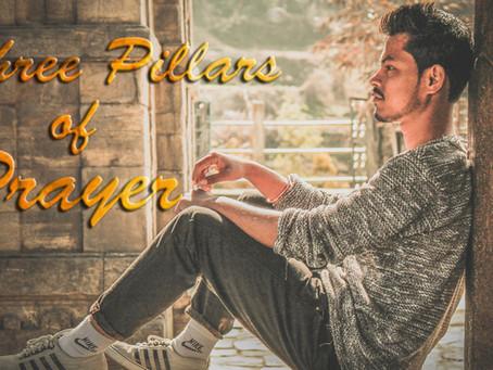 Three Pillars of Prayer