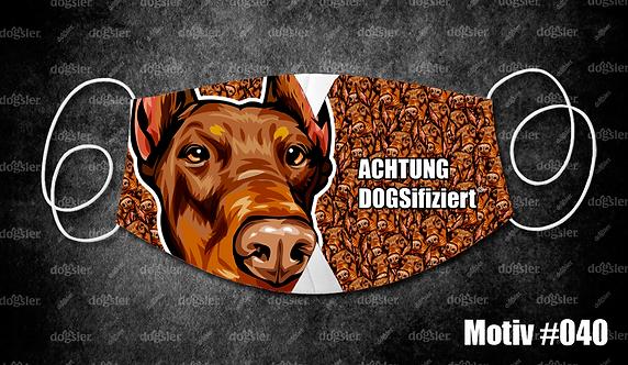 Motiv 040 DOGSifiziert Mund/Nasen-Maske