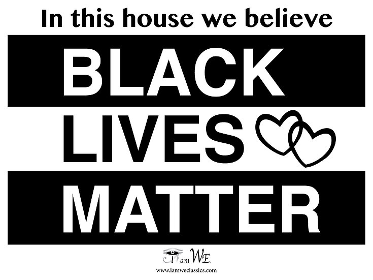 Black Lives Matter Yard Sign (in this house)