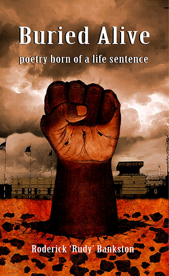 Buried Alive: poetry born of a life sentence