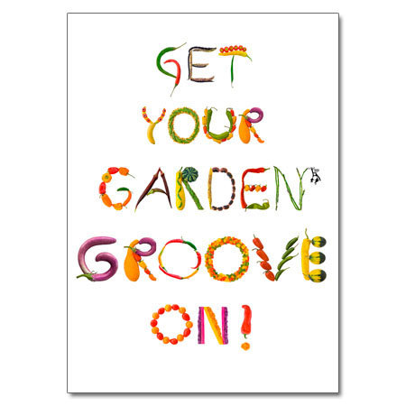 Get Your Garden Groove On!