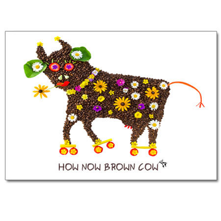 How Now Brown Cow