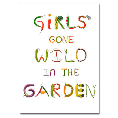 Girls Gone Wild in the Garden