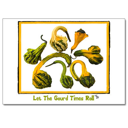 Let The Gourd Times Roll
