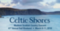 Celtic Shores Madison Scottish Country Dancers 41st Annual Bal Weekend March 9-11 2018