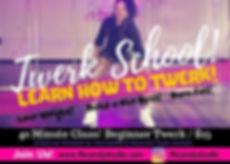 Copy of Twerk School Beginners!.jpg
