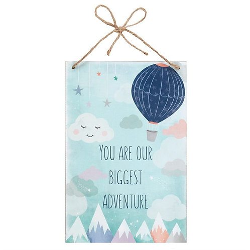YOU ARE OUR BIGGEST ADVENTURE HANGING PLAQUE