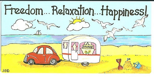 Freedom...Relaxation...Happiness - Caravan Sign