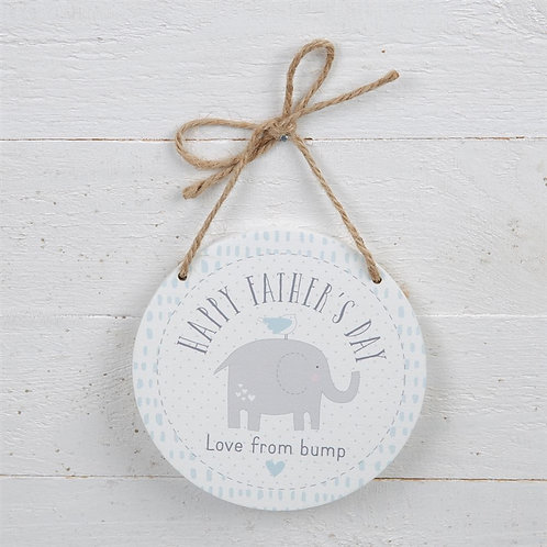 Happy Fathers Day Love From Bump.. hanging sign
