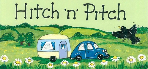Hitch & Pitch - Caravan Sign