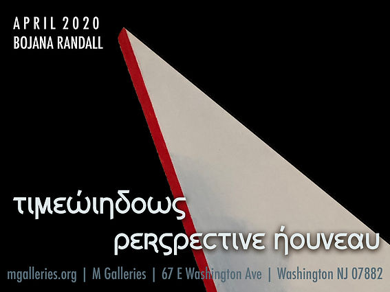 Timewindows: Perspective Nouveau | solo art exhibition by sculptor and painter, Bojana Randall | M Galleries | April 2020