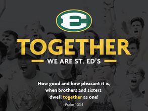 Together, We Are St. Ed's.