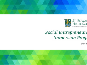 Introducing the Social Entrepreneurship Immersion Program - Launching at St. Ed's in Fall 2017.