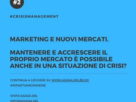 #2 CRISIS MANAGEMENT - MARKETING E NUOVI MERCATI