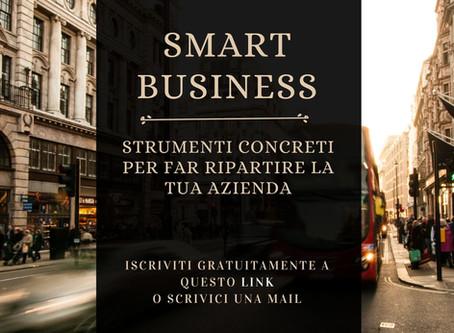 Webinar: Smart Business - strumenti concreti per far ripartire la tua azienda.