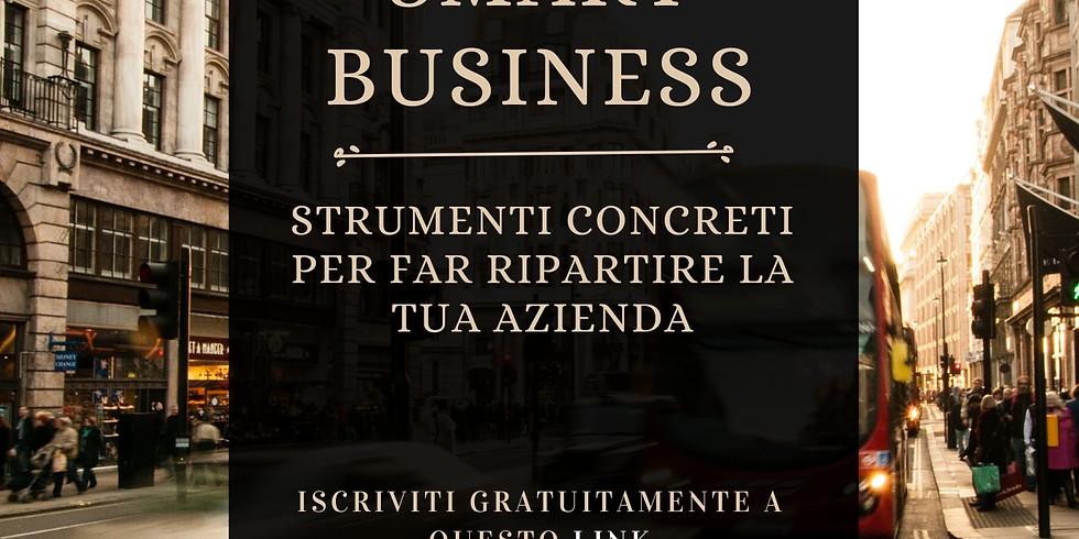 Smart Business - Strumenti concreti per far ripartire la tua azienda