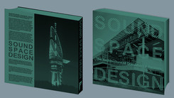 SOUND SPACE DESIGN The Architecture of Don Albert & Partners (Cape Town: Pythagoras Media) 2010