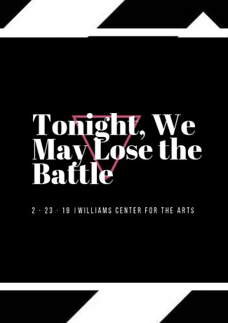 Tonight, We May Lose the Battle
