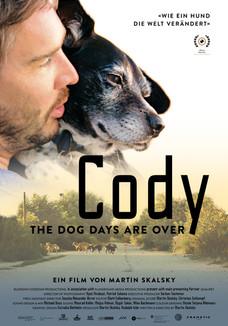 Cody - the dog days are over / Martin Skalsky / Filmmaker / Film Composer