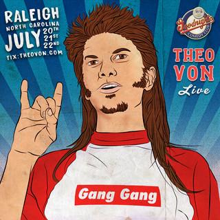 Theo Von Drastic Grafix comedy poster