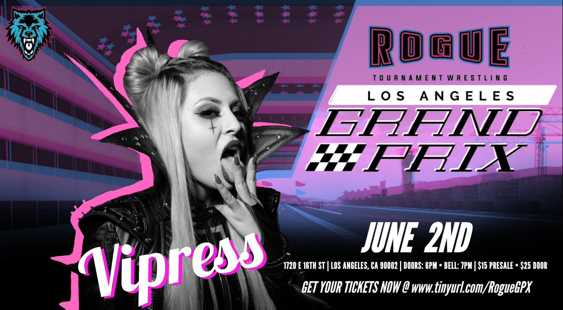 Vipress_Rogue_Wrestling_Los Angeles_Gran