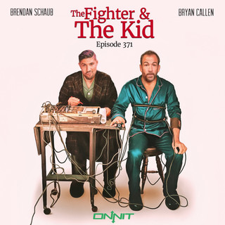 tfatk drastic grafix fighter and the kid brendan schaub bryan callen poster