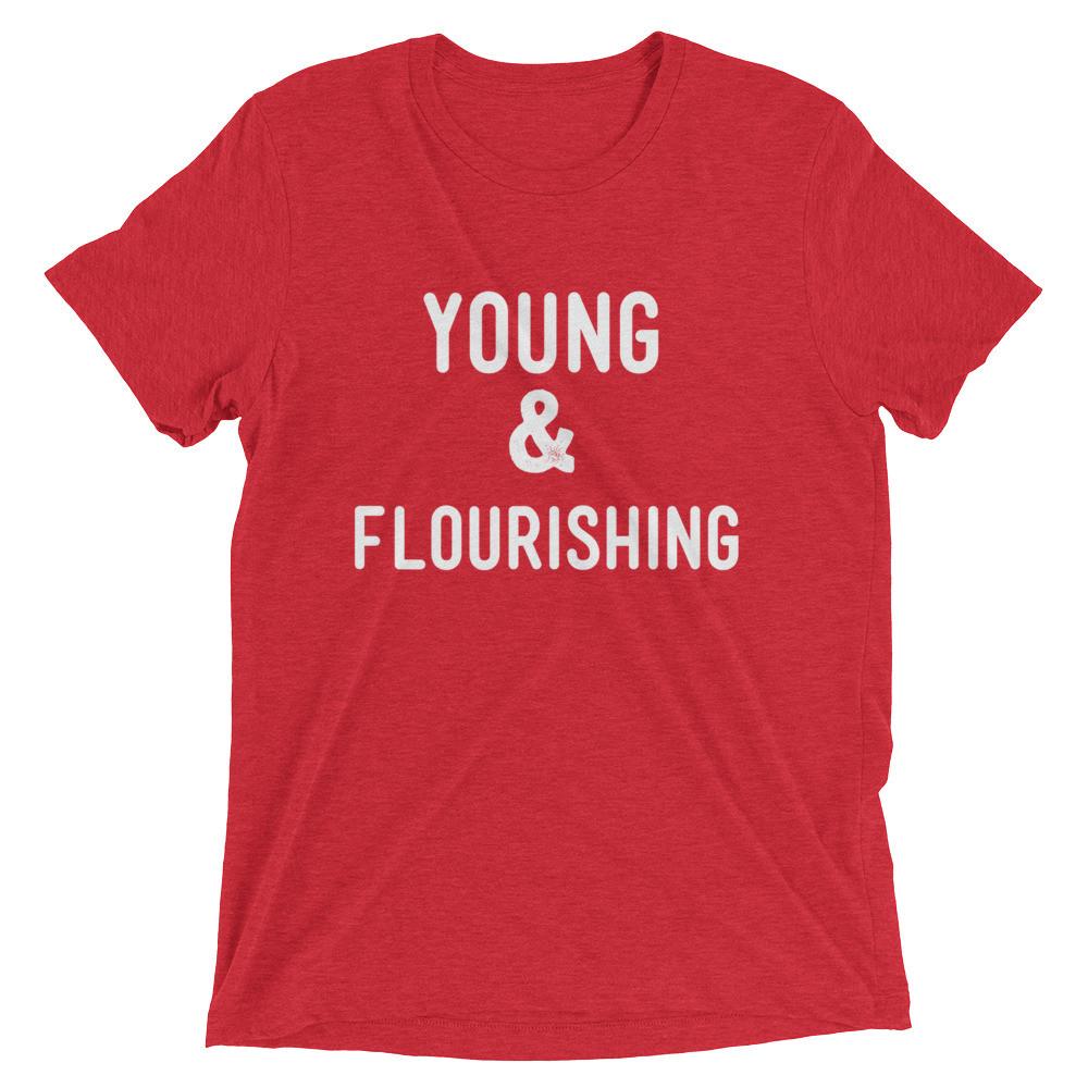 Young & Flourishing Tee
